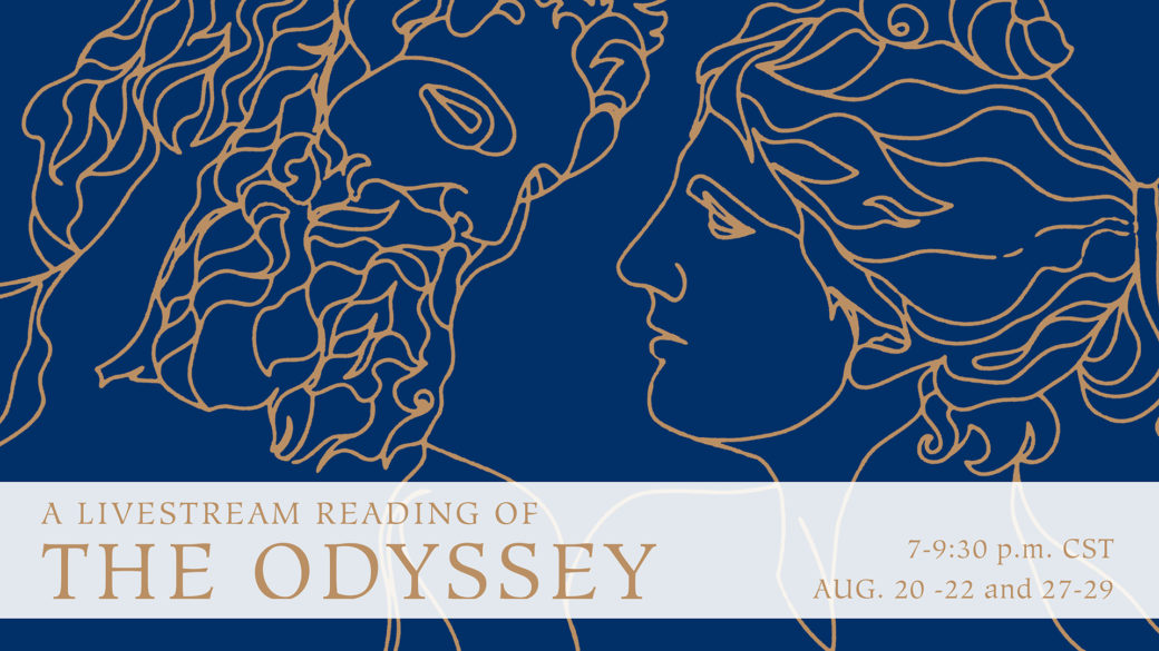 A classical line drawing of ancient Greeks with the following text: A Livestream Reading of The Odyssey, 7-9:30 p.m. CST, Aug. 20-22 and 27-29
