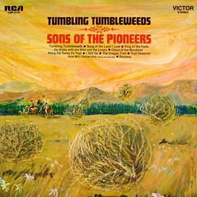 "Album artwork for the song ""Tumbling Tumbleweeds"" by Sons of the Pioneers, depicting tumbleweeds blowing across a prairie"
