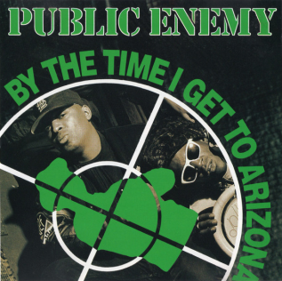 "Album artwork for the song ""By the Time I Get to Arizona"" by Public Enemy, depicting two Black men in firearm crosshairs"